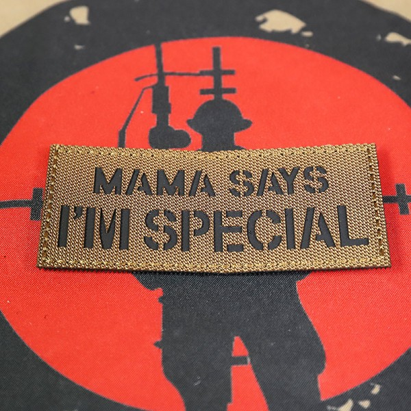 """SCG """"MAMA Says I'm Special"""" Laser cut Patch (CB)"""